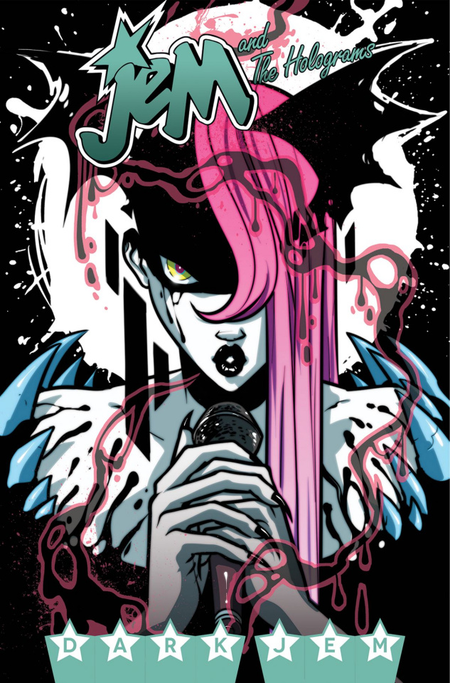 Jem and The Holograms Vol. 3: Dark Jem
