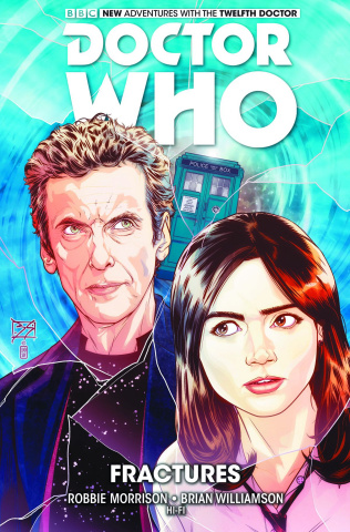 Doctor Who: New Adventures with the Twelfth Doctor Vol. 2: Fractures