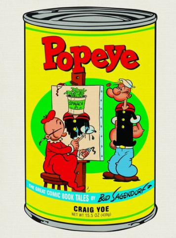 Popeye Vol. 1: The Great Comic Book Tales by Bud Sagendorf