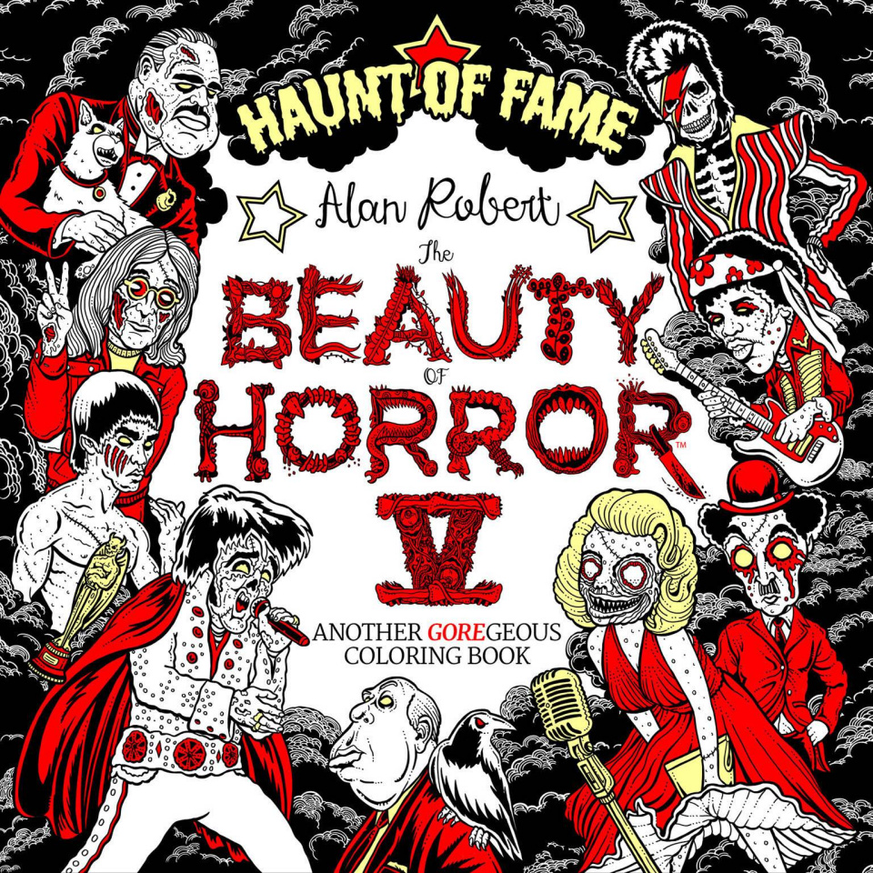 The Beauty of Horror Coloring Book Vol. 5: Haunt of Fame
