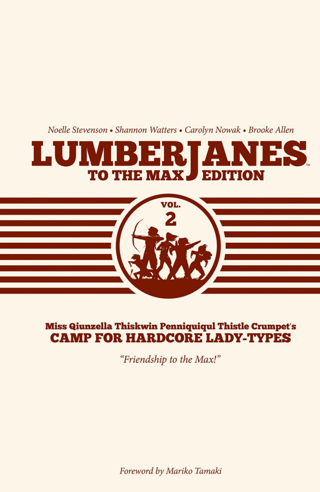 Lumberjanes Vol. 2 (To the Max Edition)