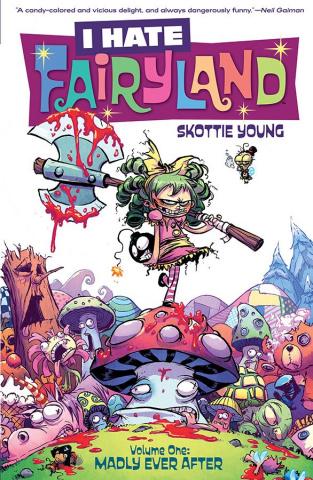 I Hate Fairyland Vol. 1: Madly Ever After