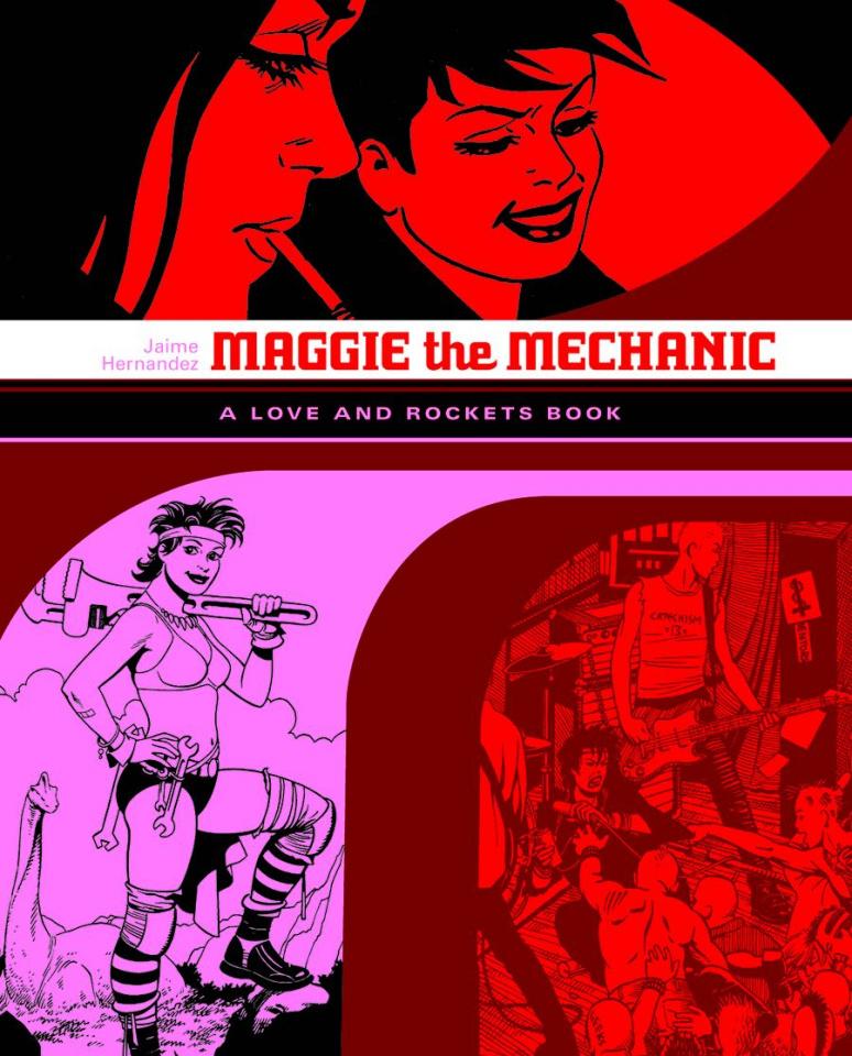 Love & Rockets Library: Jaime Vol. 1: Maggie the Mechanic