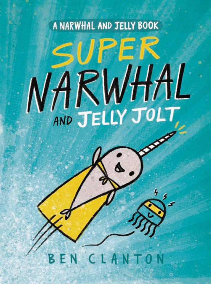 Narwhal Vol. 2: Super Narwhal & Jelly Jolt