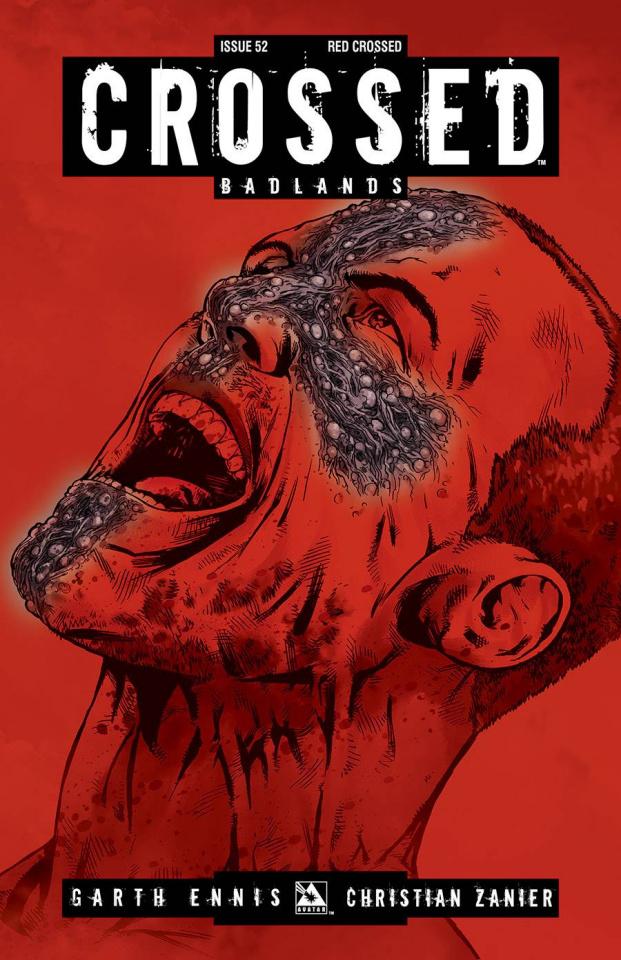 Crossed: Badlands #52 (Red Crossed Cover)