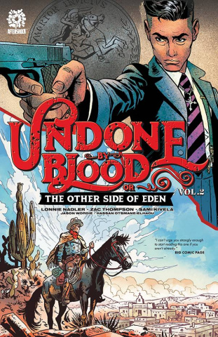 Undone By Blood Vol. 2: The Other Side of Eden