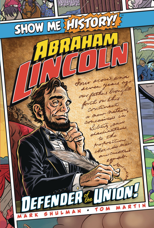 Show Me History! Abraham Lincoln: Defender of the Union!