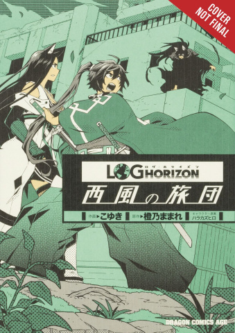 Log Horizon: The West Wind Brigade Vol. 9