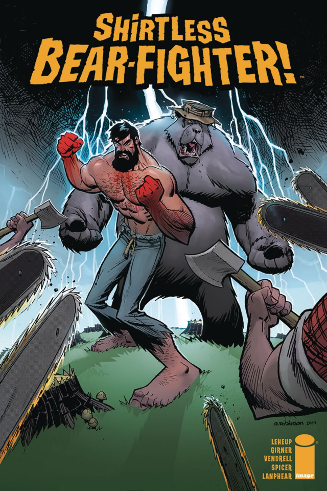 Shirtless Bear-Fighter! #4 (Robinson Cover)