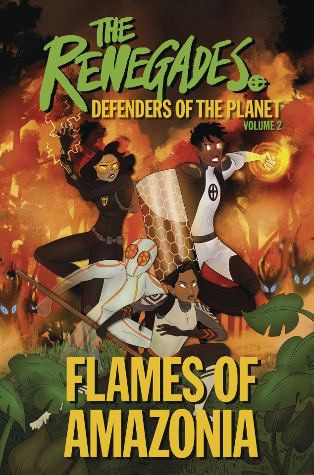 The Renegades Vol. 2: Flames of Amazonia