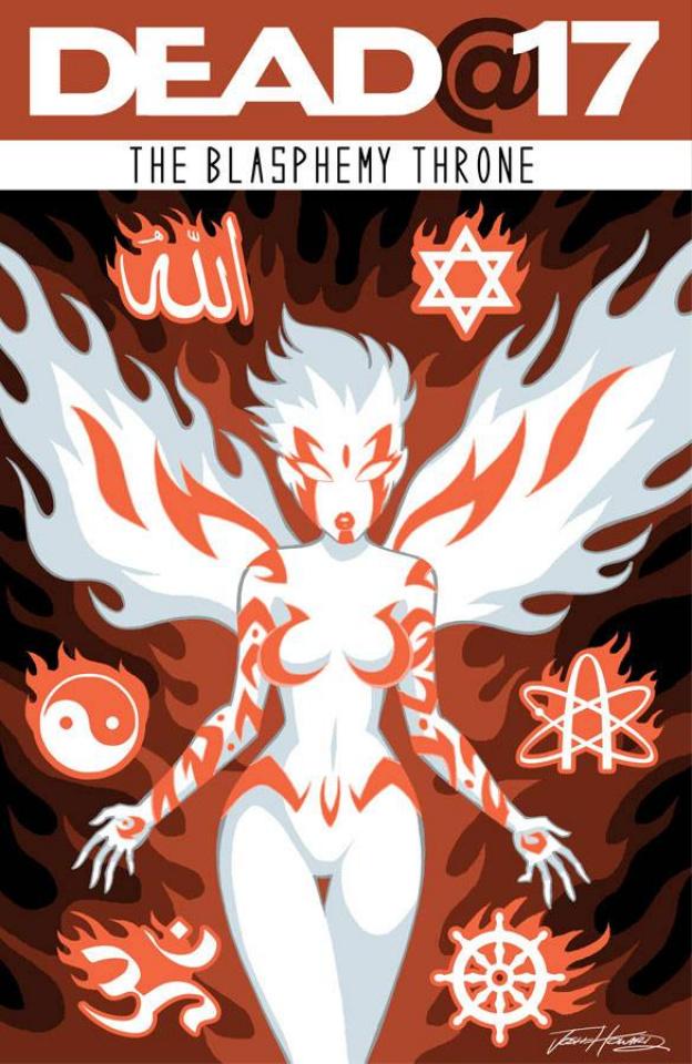 Dead@17: The Blasphemy Throne #5