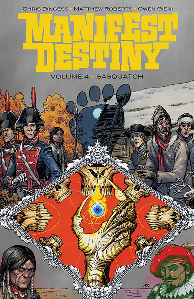 Manifest Destiny Vol. 4: Sasquatch