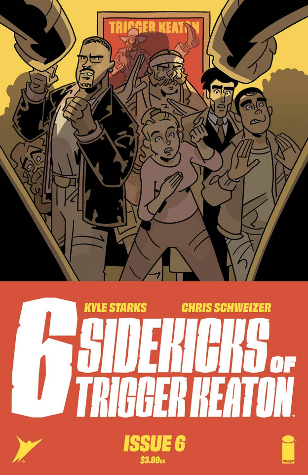 The Six Sidekicks of Trigger Keaton #6 (Schweizer Cover)