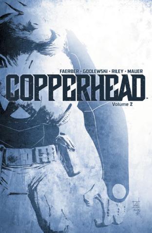 Copperhead Vol. 2