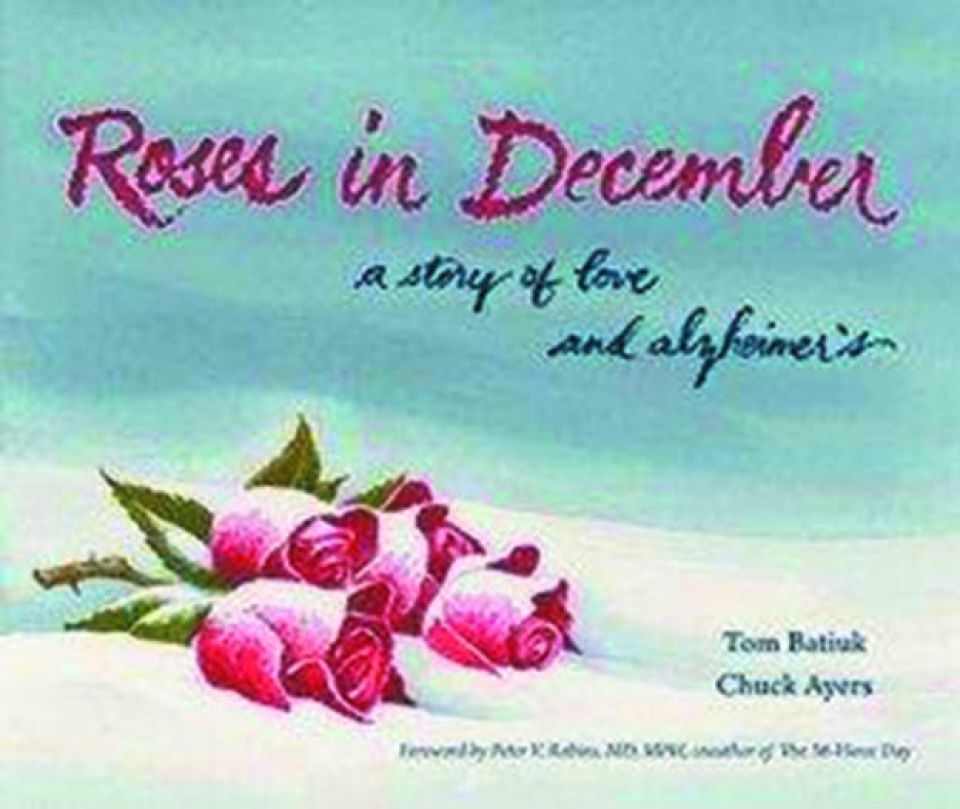 Roses in December: A Story of Love and Alzheimer's