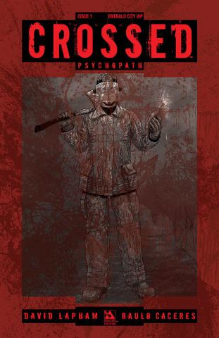 Crossed: Psychopath #1 (Emerald City VIP Cover)