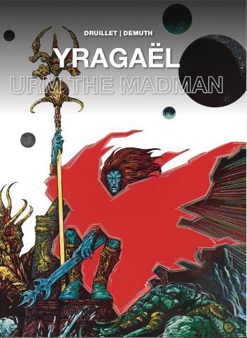 Yragaël: Urm the Madman