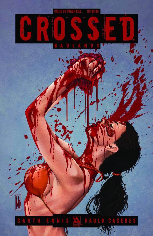 Crossed: Badlands #25 (Fresh Kill Cover)