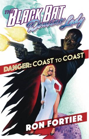 THe Black Bat & Domino Lady: Danger - Coast To Coast