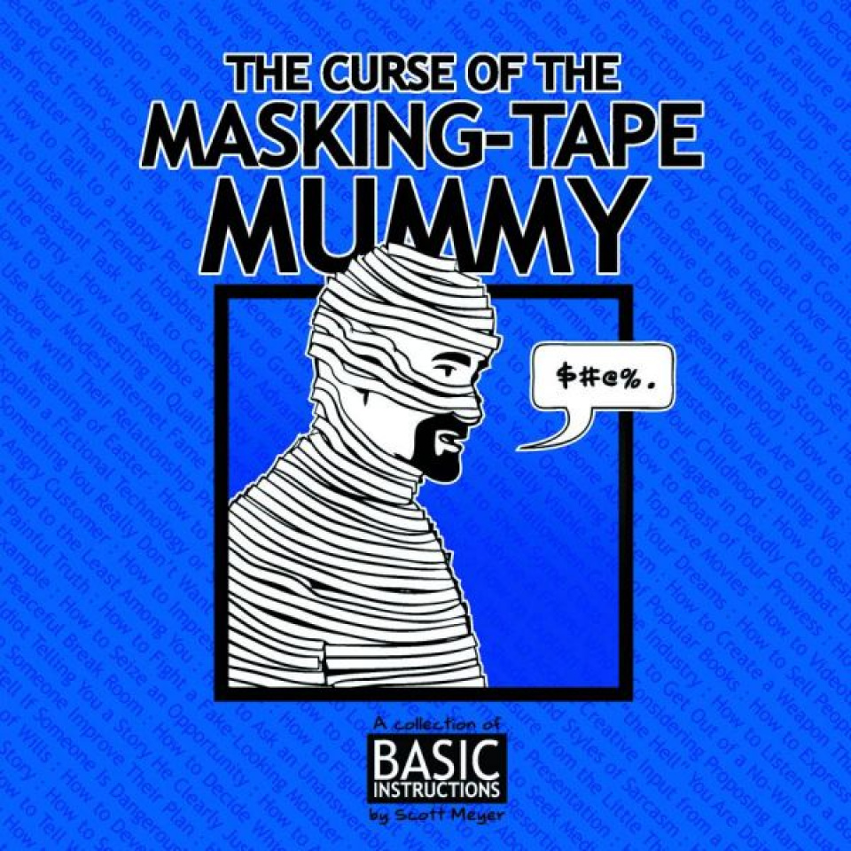 The Curse of the Masking Tape Mummy
