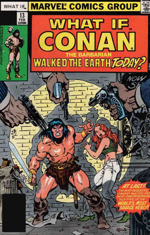 What If Conan Walked Earth Today? #1 (True Believers)