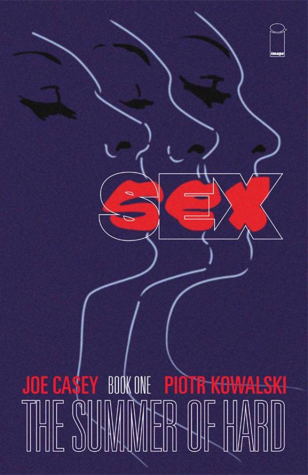 Sex Vol. 1: The Summer of Hard
