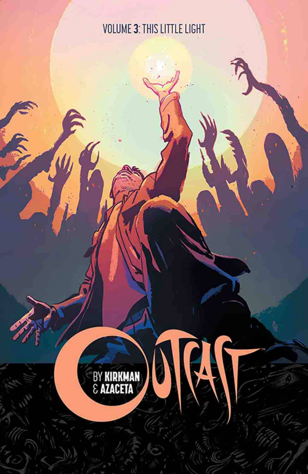 Outcast Vol. 3: This Little Light