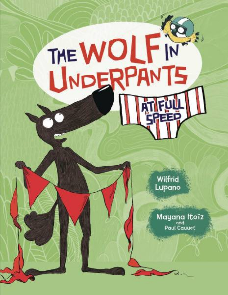The Wolf in Underpants: At Full Speed