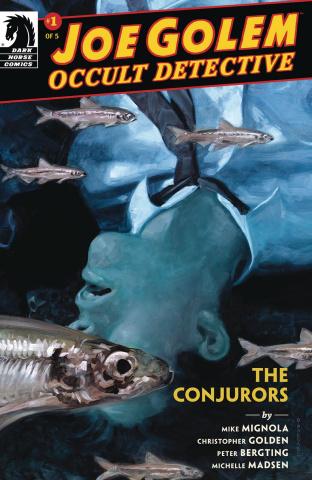Joe Golem, Occult Detective: Conjurors #1