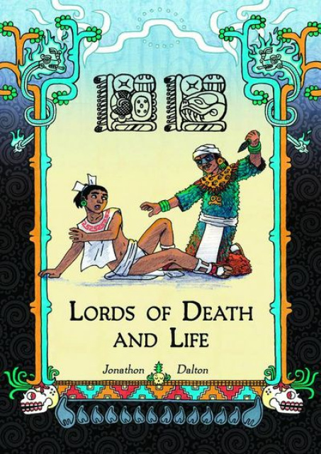 Lords of Death and Life