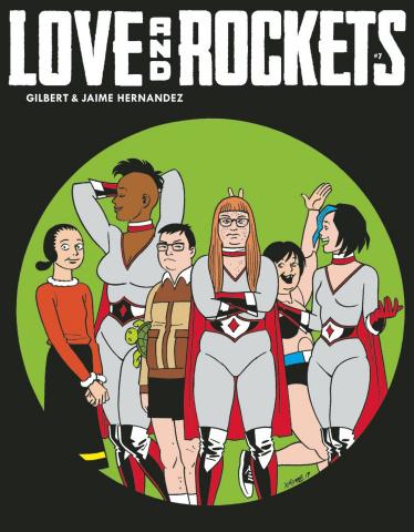 Love and Rockets Magazine #7