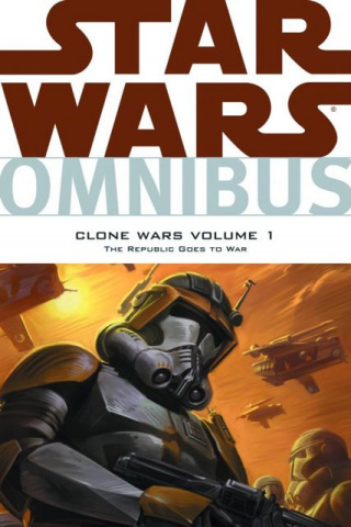 Star Wars: The Clone Wars Vol. 1: The Republic Goes to War