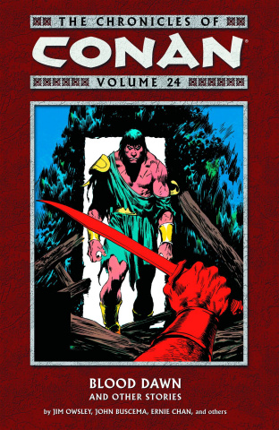 The Chronicles of Conan Vol. 24: Blood Dawn & Other Stories