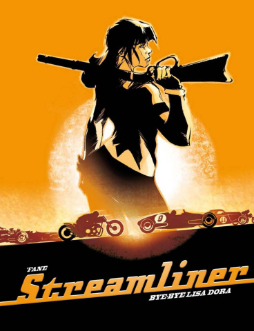 Streamliner Vol. 1: Bye Bye Lisa Dora