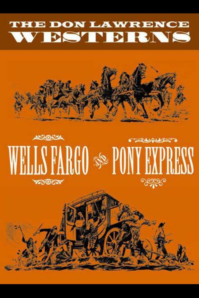 The Don Lawrence Westerns: Wells Fargo & Pony Express