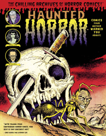 Haunted Horror Vol. 2: Comics Your Mother Warned You About!