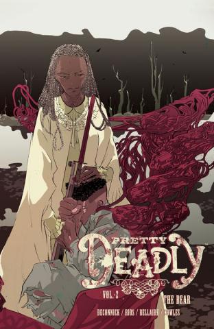 Pretty Deadly Vol. 2: The Bear
