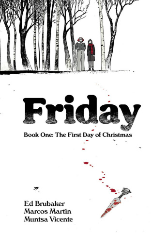 Friday Book 1: The First Day of Christmas