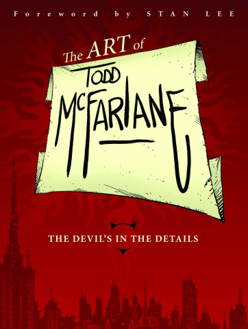 The Art of Todd McFarlane: The Devil's in the Details