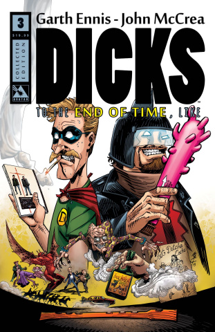 Dicks Vol. 3: To the End of Time