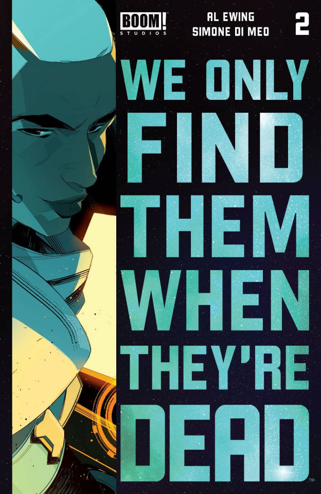 We Only Find Them When They're Dead #2 (3rd Printing)