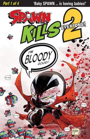 Spawn Kills Everyone Too! #1 (Bloody McFarlane Cover)