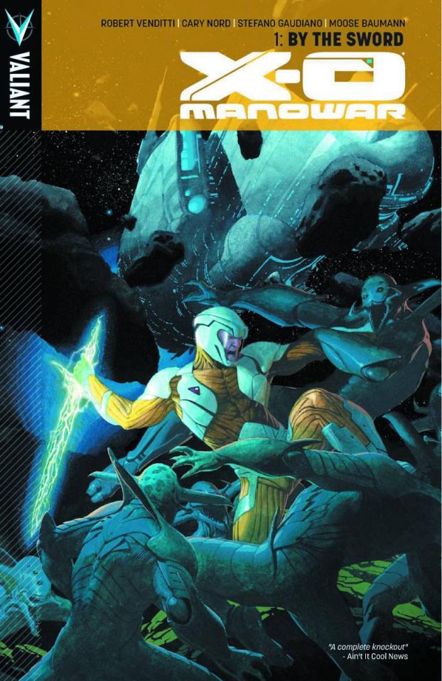 X-O Manowar Vol. 1: By the Sword
