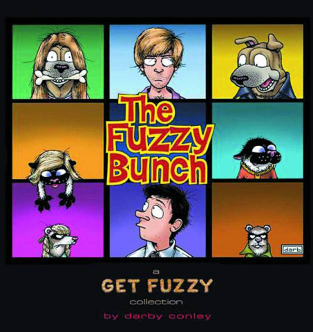 Get Fuzzy: The Fuzzy Bunch