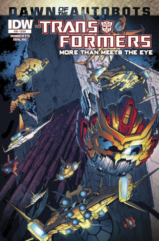 The Transformers: More Than Meets the Eye #30 (Dawn of the Autobots)