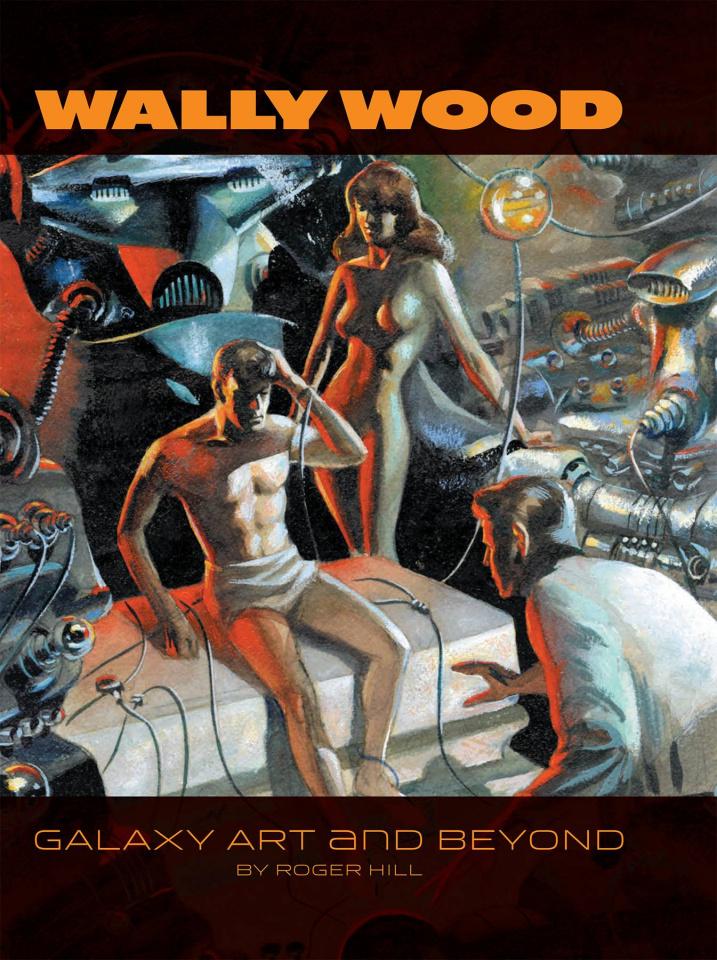 Wally Wood: Galaxy Art and Beyond