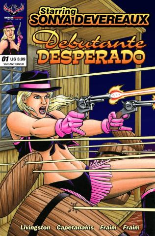 Starring Sonya Devereaux: Debutante Desperado (Blazing Barrels Cover)