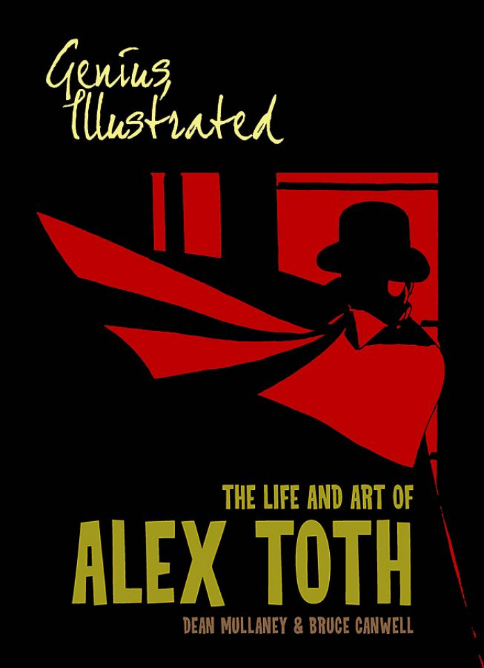 Genius Illustrated: The Life and Art of Alex Toth Vol. 2