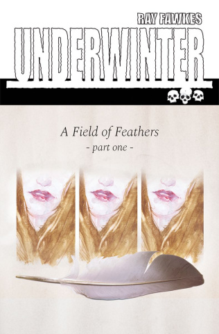 Underwinter: A Field of Feathers #1 (Fawkes Cover)