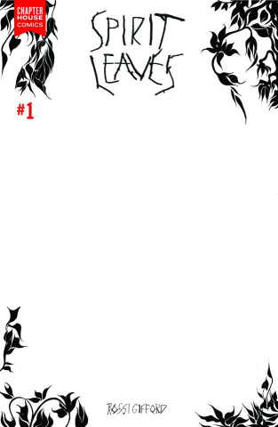 Spirit Leaves #1 (10 Copy Blank Sketch Cover)